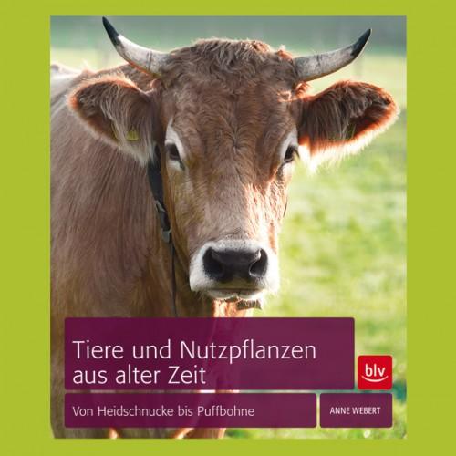 Tiere-und-Nutzpflanzen-aus-alter-Zeit-Anne-Webert